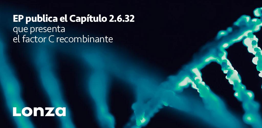 EP publica el Capítulo 2.6.32 que presenta el factor C recombinante